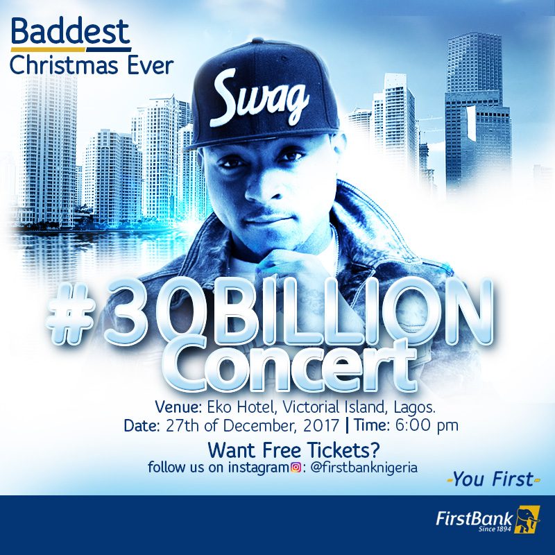 Win tickets to the FirstBank30billion concert