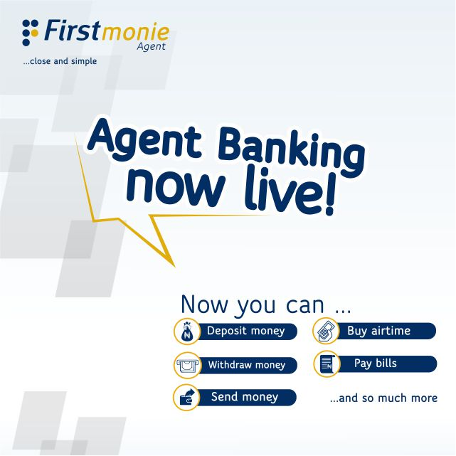 FirstMonie agent is now in every neighbourhood!